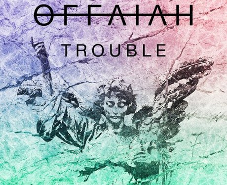 Offaiah Trouble Artwork